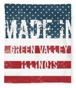 Made In Green Valley, Illinois Fleece Blanket