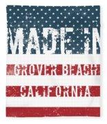 Made In Grover Beach, California Fleece Blanket