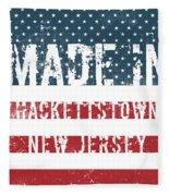 Made In Hackettstown, New Jersey Fleece Blanket