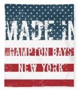 Made In Hampton Bays, New York Fleece Blanket
