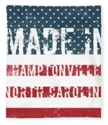 Made In Hamptonville, North Carolina Fleece Blanket