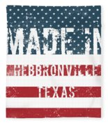 Made In Hebbronville, Texas Fleece Blanket