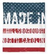 Made In Hillsborough, North Carolina Fleece Blanket