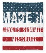 Made In Holts Summit, Missouri Fleece Blanket