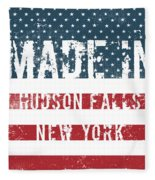 Made In Hudson Falls, New York Fleece Blanket