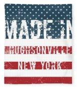 Made In Hughsonville, New York Fleece Blanket