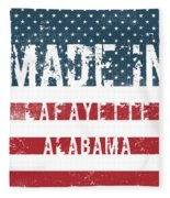 Made In Lafayette, Alabama Fleece Blanket