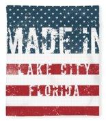 Made In Lake City, Florida Fleece Blanket