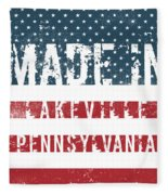 Made In Lakeville, Pennsylvania Fleece Blanket