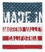 Made In Moreno Valley, California Fleece Blanket