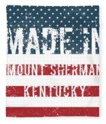 Made In Mount Sherman, Kentucky Fleece Blanket