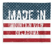 Made In Mountain View, Oklahoma Fleece Blanket