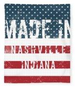 Made In Nashville, Indiana Fleece Blanket