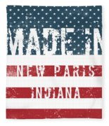 Made In New Paris, Indiana Fleece Blanket