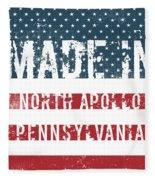 Made In North Apollo, Pennsylvania Fleece Blanket