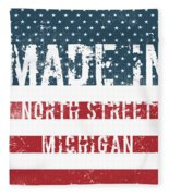 Made In North Street, Michigan Fleece Blanket