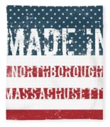 Made In Northborough, Massachusetts Fleece Blanket