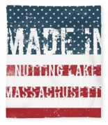 Made In Nutting Lake, Massachusetts Fleece Blanket