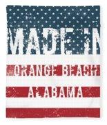 Made In Orange Beach, Alabama Fleece Blanket