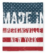 Made In Perkinsville, New York Fleece Blanket