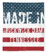 Made In Pickwick Dam, Tennessee Fleece Blanket