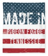 Made In Pigeon Forge, Tennessee Fleece Blanket
