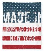 Made In Poplar Ridge, New York Fleece Blanket