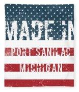 Made In Port Sanilac, Michigan Fleece Blanket