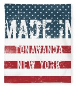 Made In Tonawanda, New York Fleece Blanket