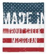Made In Trout Creek, Michigan Fleece Blanket