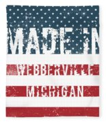 Made In Webberville, Michigan Fleece Blanket