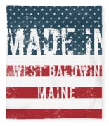 Made In West Baldwin, Maine Fleece Blanket