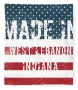 Made In West Lebanon, Indiana Fleece Blanket