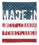 Made In West Lebanon, Pennsylvania Fleece Blanket