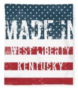 Made In West Liberty, Kentucky Fleece Blanket