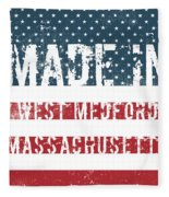 Made In West Medford, Massachusetts Fleece Blanket