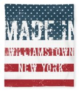 Made In Williamstown, New York Fleece Blanket