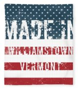 Made In Williamstown, Vermont Fleece Blanket