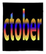 October 4 Fleece Blanket