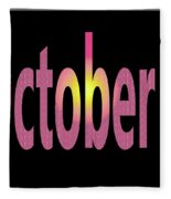 October 8 Fleece Blanket