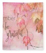 Remember To Be Grateful Fleece Blanket