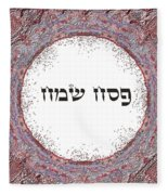 Shabat And Holidays- Passover Fleece Blanket