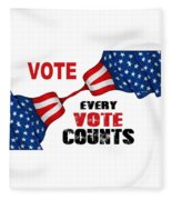 Vote - Every Vote Counts Fleece Blanket by Rafael Salazar
