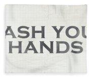Wash Your Hands Modern Farm Sign- Art By Linda Woods Fleece Blanket