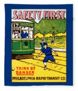 1915 Safety First In Philadelphia Fleece Blanket