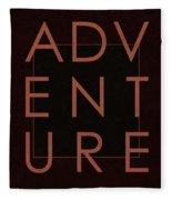 Adventure  Fleece Blanket
