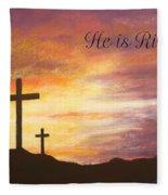 He Is Risen Fleece Blanket