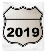 2019 Highway Sign Fleece Blanket