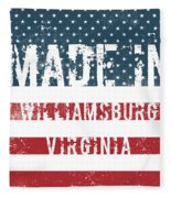 Made In Williamsburg, Virginia Fleece Blanket