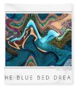 The Blue Bed Dream Fleece Blanket